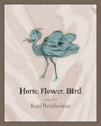Horse, Flower, Bird Cover Image
