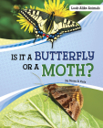 Is It a Butterfly or a Moth? Cover Image