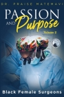 Pasion and Purpose Volume 2 Cover Image