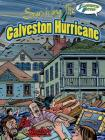 Surviving the Galveston Hurricane: Illustrated History (Eye on History Graphic Illustrated) Cover Image