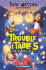 Trouble at Table 5 #3: The Firefly Fix (HarperChapters) Cover Image