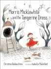 Morris Micklewhite and the Tangerine Dress Cover Image