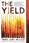 The Yield: A Novel Cover Image
