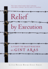 Relief by Execution: A Visit to Mauthausen Cover Image