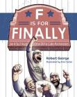 F Is for Finally: The Story of the 2016 Chicago Cubs Cover Image