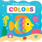 Bright & Shiny: Colors Cover Image