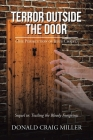 Terror Outside the Door: (The Persecution of Jesus Christ) Cover Image