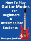 How To Play Guitar Modes Cover Image