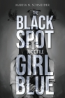 The Black Spot and Little Girl Blue Cover Image