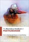 The Bloomsbury Handbook of Posthumanism Cover Image
