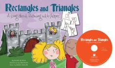 Rectangles and Triangles: A Song about Drawing with Shapes (Sing and Draw!) Cover Image