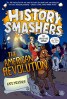 History Smashers: The American Revolution Cover Image