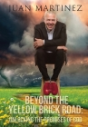 Beyond the Yellow Brick Road: Unlocking the Promises of God Cover Image