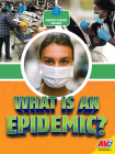What Is an Epidemic? Cover Image
