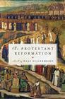 The Protestant Reformation: Revised Edition Cover Image