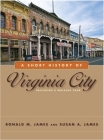A Short History of Virginia City Cover Image