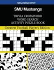 SMU Mustangs Trivia Crossword Word Search Activity Puzzle Book: Greatest Football Players Edition Cover Image