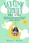 Bedtime Stories for Kids: Bedtime Stories for Adventurous Kids: Travel the World With Pirates and Dragons, Stimulate Your Children's Imagination Cover Image