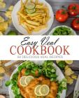 Easy Veal Cookbook: 50 Delicious Veal Recipes (2nd Edition) Cover Image