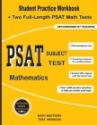 PSAT Subject Test Mathematics: Student Practice Workbook + Two Full-Length PSAT Math Tests Cover Image