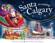 Santa Is Coming to Calgary Cover Image