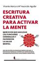 Escritura Creativa Para Activar La Mente Cover Image