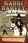 Rabbi Harvey Rides Again: A Graphic Novel of Jewish Folktales Let Loose in the Wild West Cover Image