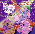 My Little Pony: Holiday Talent Show Cover Image