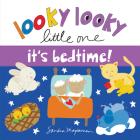 Looky Looky Little One It's Bedtime Cover Image