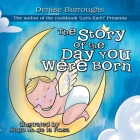 The Story of the Day You Were Born Cover Image