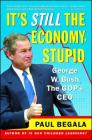 It's Still the Economy, Stupid: George W. Bush, The GOP's CEO Cover Image