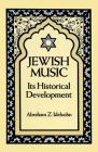 Jewish Music: Its Historical Development Cover Image