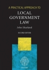 A Practical Approach to Local Government Law Cover Image