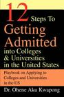 12 Steps to Getting Admitted Into Colleges & Universities in the United States Cover Image