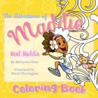 The Adventures Of Maddie Coloring Book: Coloring Book Cover Image