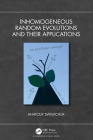 Inhomogeneous Random Evolutions and Their Applications Cover Image