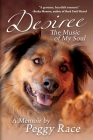 Desiree, The Music of My Soul: A Memoir Cover Image