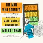 The Man Who Counted: A Collection of Mathematical Adventures Cover Image
