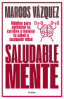 Saludable Mente / A Healthy Mind Cover Image
