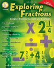 Exploring Fractions, Grades 6 - 12: Mastering Fractional Concepts and Operations Cover Image