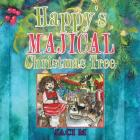 Happy's Majical Christmas Tree Cover Image