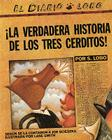 The True Story of the 3 Little Pigs / La Verdadera Historiade los TresCerditos Cover Image