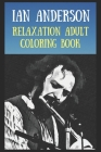 Relaxation Adult Coloring Book: A Peaceful and Soothing Coloring Book That Is Inspired By Pop/Rock Bands, Singers or Famous Actors Cover Image
