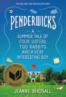 The Penderwicks: A Summer Tale of Four Sisters, Two Rabbits, and a Very Interesting Boy Cover Image