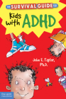 The Survival Guide for Kids with ADHD Cover Image