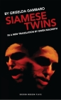 Siamese Twins (Oberon Modern Plays) Cover Image