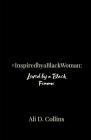 #InspiredbyaBlackWoman: Loved by a Black Femme Cover Image