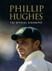 Phillip Hughes: The Official Biography Cover Image