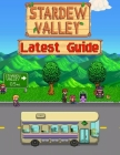 Stardew Valley LATEST GUIDE: Everything You Need To Know About Stardew Valley Game; A Detailed Guide Cover Image