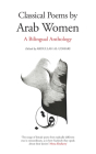 Classical Poems by Arab Women Cover Image